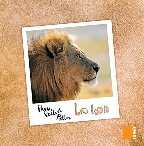9789953312439: Peau, poils et pattes - Le lion