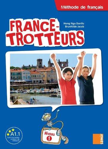 9789953312606: France-Trotteurs: Methode De Francais - Niveau 1: Livre De L'Eleve (French Edition)