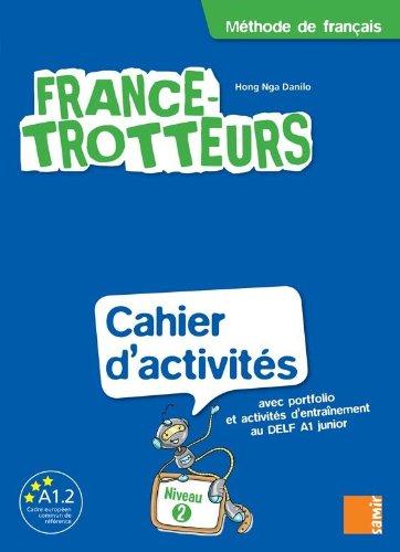9789953313481: France-Trotteurs Niveau 2 Cahier (D'Activites) (French Edition)