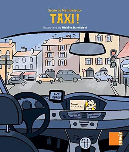 Aux 4 Vents CE1 - Taxi !: Sylvie de Mathuisieulx