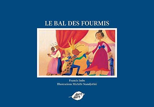 BAL DES FOURMIS -LE-: IMBS FRANCIS