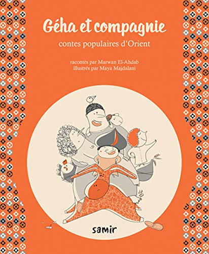 9789953314358: Géha et compagnie : contes populaires d'Orient