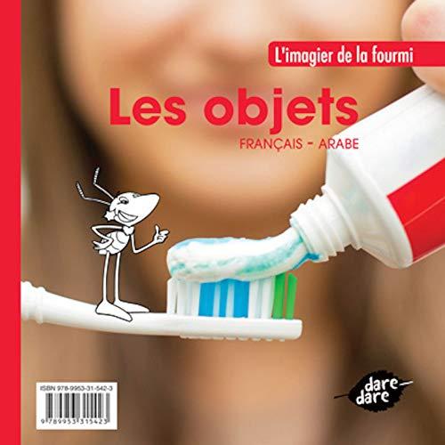 9789953315423: Les Objets (Fran�ais/Arabe)