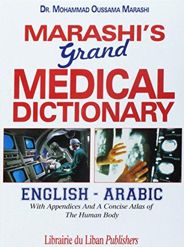 9789953331607: Marashi's Grand Medical Dictionary: English - Arabic