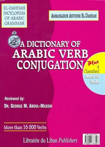 9789953333526: A Dictionary of Arabic Verb Conjugation