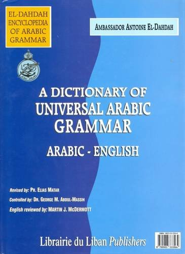 A Dictionary of Universal Arabic Grammar: El-Dahdah, Antoine