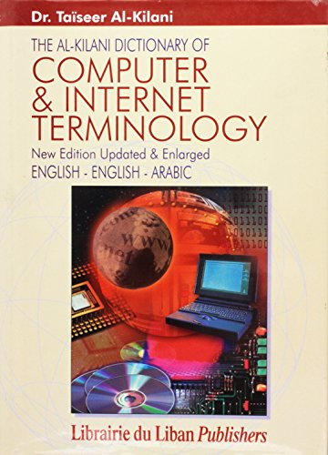 9789953333625: Al-Kilani Dictionary of Computer and Internet Terminology (English-Arabic) (English and Arabic Edition)