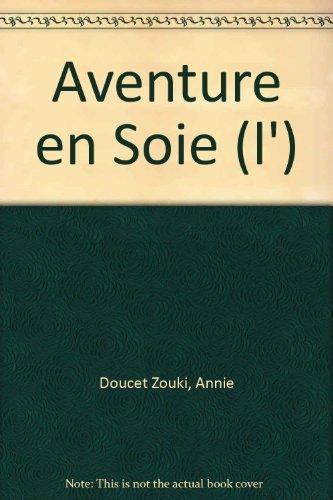 9789953401997: Aventure en Soie (l')