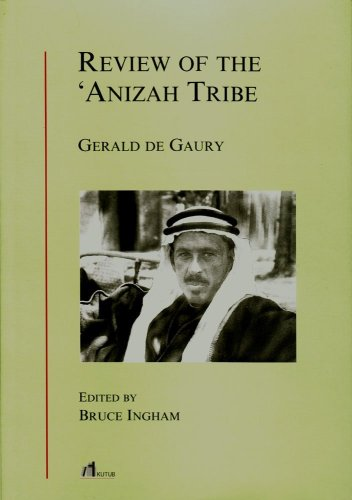 Review of The 'Anizah Tribe: Gerald De Gaury