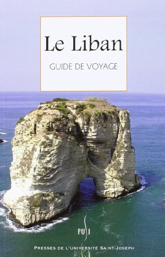 Le Liban Guide De Voyage.: Vallaud, Pierre & Christian Taoutel & others.