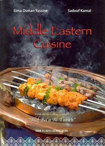 9789953630113: Middle Eastern Cuisine: Lebanon, Syria, Jordan, Turkey, Saudi Arabia, Egypt