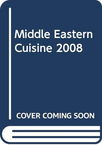 9789953632773: Middle Eastern Cuisine 2008