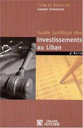 Guide juridique des investissements au Liban: Tyan et Associés;
