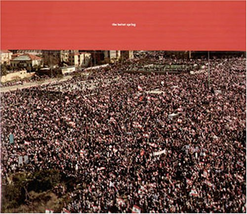 9789953740805: The Beirut spring (CD inclu)