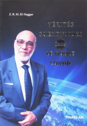 Vérités scientifiques dans le noble Coran: EL NAGGAR; Zaghloul