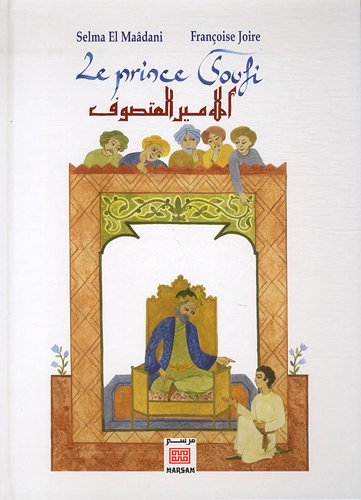 Le prince soufi: Selma El Maâdani;