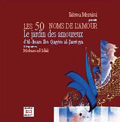 9789954212523 - Mernissi, Fatema- Idali, Mohamed: les 50 noms de l'amour : jardin des amoureux - كتاب