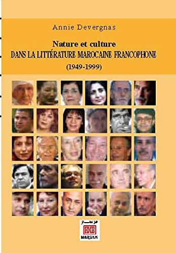 9789954213223: Nature et culture dans la littérature marocaine francophone (1949-1999)