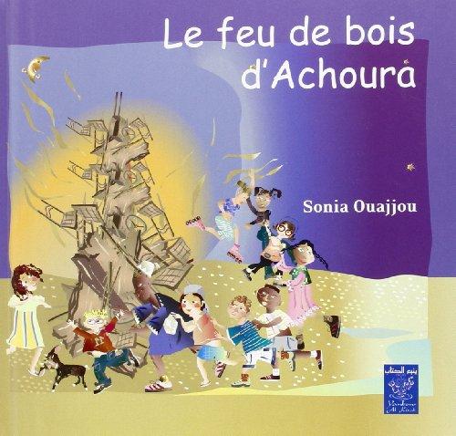 9789954486306: Feu de Bois d Achoura (le) (Fran�ais)