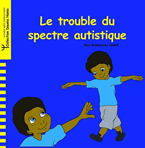 9789954486856: Trouble du Spectre Autistique (le)