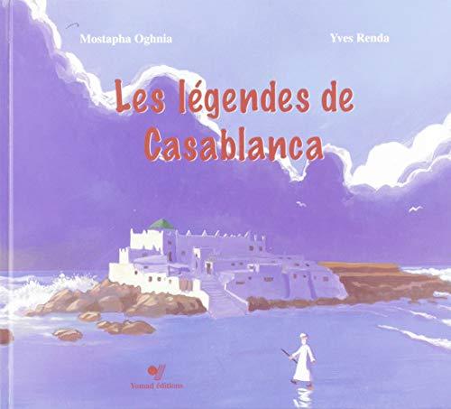 9789954531105: Les Legendes de Casablanca