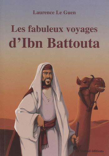 9789954531129: Les Fabuleux Voyages d'Ibn Battouta