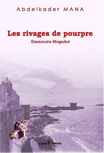 RIVAGES DE POURPRE -LES-: MANA ABDELKADER