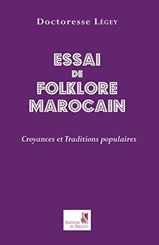 ESSAI DE FOLKLORE MAROCAIN: LEGEY