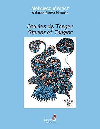Stories de Tanger (Paperback): Mohamed Mrabet, Simon-Pierre