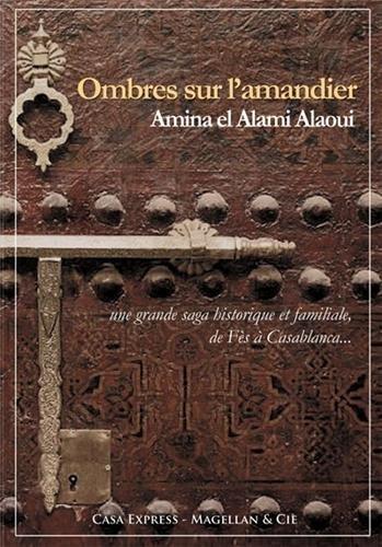 OMBRES SUR L AMANDIER: ALAOUI A
