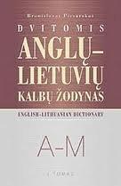 9789955084297: English-Lithuanian Dictionary: A-M (Volum I: A-M)