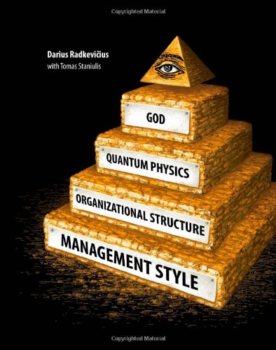 9789955689232: God, Quantum Physics, Organizational Structure and Management Style