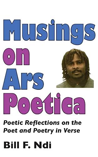 Musings on Ars Poetica: Bill F. NDI
