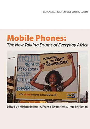 9789956558537: Mobile Phones: The New Talking Drums of Everyday Africa