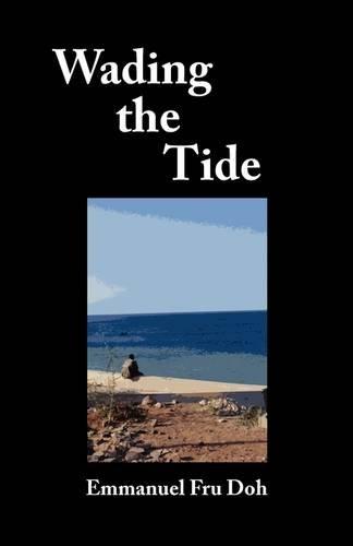 Wading the Tide: Emmanuel Fru Doh