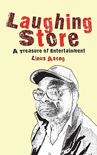 Laughing Store. A Treasury of Entertainment: Linus Asong