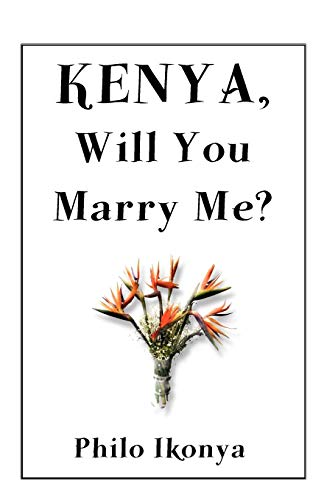 9789956579792: Kenya, Will You Marry Me?