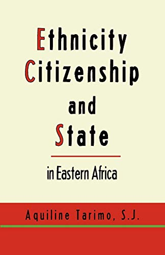 9789956579990: Ethnicity, Citizenship and State in Eastern Africa