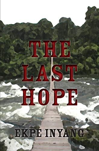 The Last Hope: Ekpe Inyang