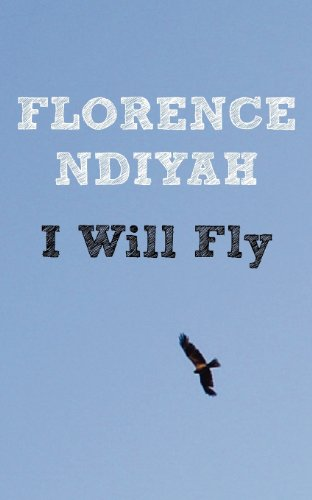 9789956726226: I Will Fly. A Collection of Poems