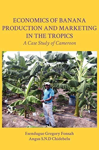 9789956726547: Economics of Banana Production and Marketing in the Tropics. A Case Study of Cameroon