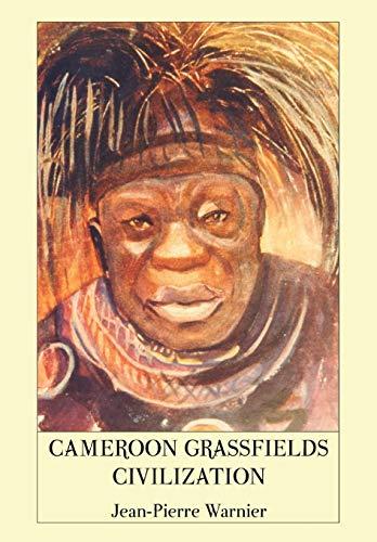 9789956727902: Cameroon Grassfields Civilization
