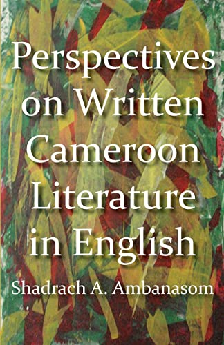9789956728299: Perspectives on Written Cameroon Literature in English