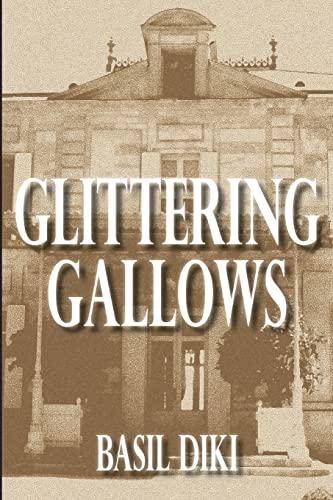 Glittering Gallows: Basil Diki
