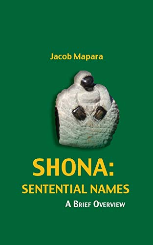 Shona Sentential Names: A Brief Overview: Jacob Mapara