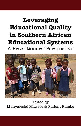 9789956790876: Leveraging Educational Quality in Southern African Educational Systems. A Practitioners' Perspective
