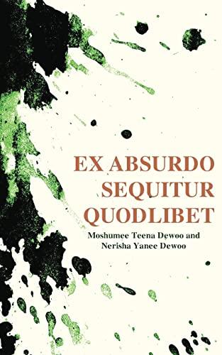 9789956792351: Ex absurdo sequitur quodlibet