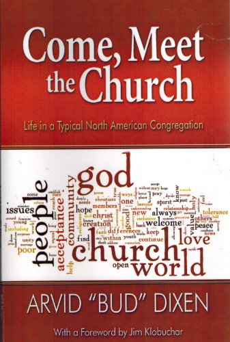 9789958354670: Come, Meet the Church: Life in a Typical North American Congregation