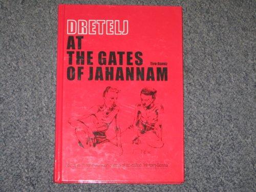 Dretelj At the Gates of Jahannam: n/a