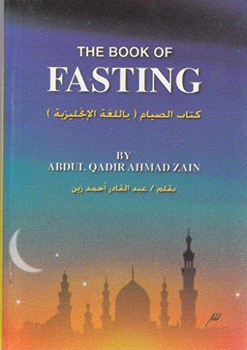 The Book of Fasting: Abdul Qadir Ahmad